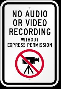 NoAudioOrVideoRecordingAllowed